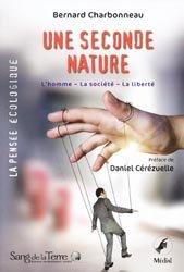 Dernières parutions dans La pensée écologique, Une seconde nature