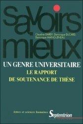 Dernières parutions dans Les savoirs mieux, Un genre universitaire : le rapport de soutenance de thèse