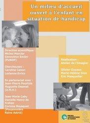 Dernières parutions dans psychologie, Un milieu d'accueil ouvert à l'enfant en situation de handicap. Avec 1 DVD