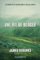 Dernières parutions sur Elevages caprin et ovin, Une vie de berger