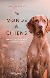 Dernières parutions sur Chien, Un Monde de Chiens