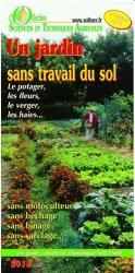 Souvent acheté avec Comprendre le sol, le Un jardin sans travail du sol