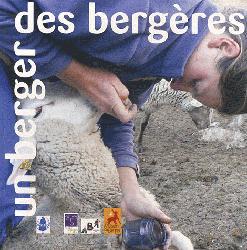 Souvent acheté avec Domestiquer autrement homme-animal en élevage extensif, une relation de confiance, le Un berger, des bergères