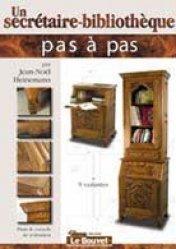 Dernières parutions dans Pas à pas, Un secrétaire-bibliothèque