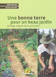 Souvent acheté avec La préparation du gibier, le Une bonne terre pour un beau jardin