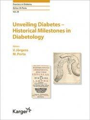 Nouvelle édition Unveiling Diabetes - Historical Milestones in Diabetology