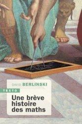 Dernières parutions sur Histoire des maths, Une brève histoire des maths