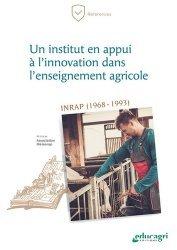 Dernières parutions dans Références, Un institut en appui à l'innovation dans l'enseignement agricole