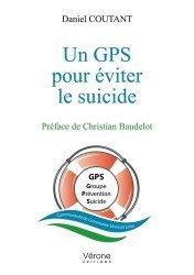 Dernières parutions sur Dépression - Suicide, Un GPS pour éviter le suicide