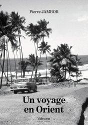 Dernières parutions sur Récits de voyages-explorateurs, Un voyage en Orient