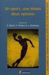 Dernières parutions sur Médecine du sport, Un sport, une lésion, deux options