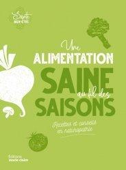 Dernières parutions sur Alimentation - Diététique, Une alimentation saine au fil des saisons