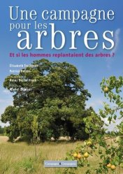 Souvent acheté avec La vie des haies, le Une campagne pour les arbres
