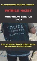 Dernières parutions sur Police, Une vie au service de la police technique et scientifique