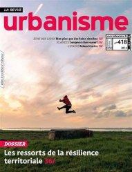 Dernières parutions sur Urbanisme, Urbanisme N°418