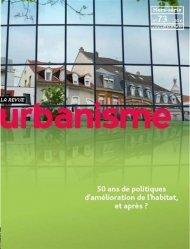 Dernières parutions sur Urbanisme, Urbanisme HS n° 73