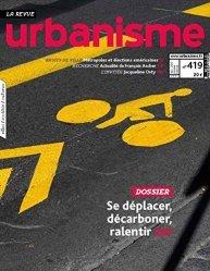 Dernières parutions sur Urbanisme, Urbanisme n°419