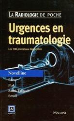Souvent acheté avec Urgences du sujet âgé, le Urgences en traumatologie