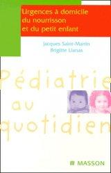 Dernières parutions sur Urgences pédiatriques, Urgences à domicile du nourrisson et du petit enfant