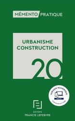 Dernières parutions sur Droit de l'urbanisme, Urbanisme Construction