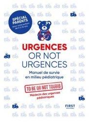 Nouvelle édition Urgences or not urgences