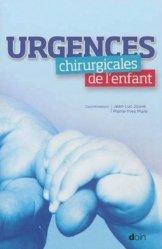 Souvent acheté avec Chirurgie urologique, le Urgences chirurgicales de l'enfant