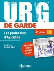 Souvent acheté avec Protocoles 2016 d'anesthésie réanimation, le Urg' de garde 2017 - 2018