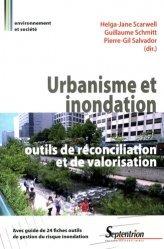 Dernières parutions dans Environnement et société, Urbanisme et inondation : outils de réconciliation et de valorisation