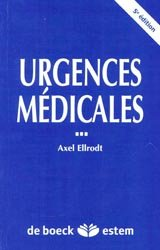 Souvent acheté avec Guide d'intervention du sauveteur, le Urgences médicales