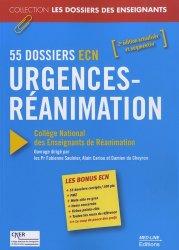 Souvent acheté avec Urgences  Réanimation   Anesthésie, le Urgences-Réanimation - 55 Dossiers ECN