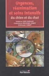 Souvent acheté avec Chirurgie abdominale du chien et du chat, le Urgences, réanimation et soins intensifs du chien et du chat