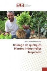 Dernières parutions sur Cactées - Succulentes - Plantes tropicales, Usinage de quelques Plantes Industrielles Tropicales