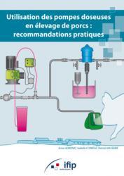 Dernières parutions sur Elevage porcin, Utilisation des pompes doseuses en élevage de porcs : recommandations pratiques