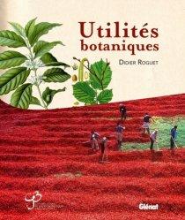 Souvent acheté avec Flore des champs cultivés, le Utilités botaniques