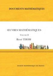 Dernières parutions sur Mathématiques appliquées, Œuvres mathématiques de René Thom (volume II)