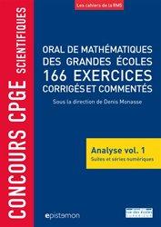 Dernières parutions dans Epistemon, Oral de mathématiques des grandes écoles, 166 exercices corrigés et commentés