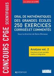 Dernières parutions dans Epistemon, Oral de mathématiques des grandes écoles, 250 exercices corrigés et commentés
