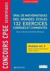 Dernières parutions sur Mathématiques, Oral de mathématiques des grandes écoles, 132 exercices corrigés et commentés
