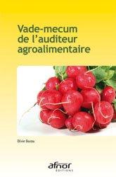 Dernières parutions sur Recueils de normes en agroalimentaire, Vade-mecum de l'auditeur agroalimentaire