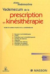 Souvent acheté avec Médecine du travail, le Vademecum de la prescription en kinésithérapie