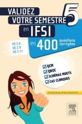 Souvent acheté avec IFSI Epreuve écrite de culture générale - Concours 2016, le Validez votre semestre 5 en IFSI en 400 questions corrigées