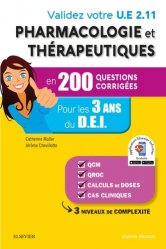 Dernières parutions sur Pharmacologie, Validez votre UE 2.11 Pharmacologie et thérapeutiques en 200 questions corrigées