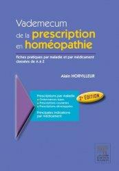 Dernières parutions dans Hors collection, Vademecum de la prescription en homéopathie