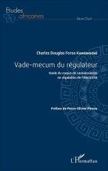Dernières parutions sur Services publics, Vade-mecum du régulateur. Guide du corpus de connaissances en régulation de l'électricité