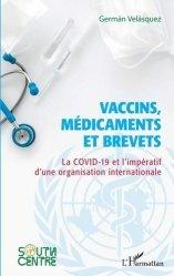 Dernières parutions sur Sciences médicales, Vaccins, médicaments et brevets