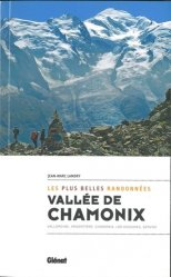 Dernières parutions sur L'art de la randonnée, Vallée de Chamonix, les plus belles randonnées