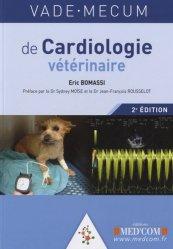 Dernières parutions dans Vade-mecum, Vade-mecum de cardiologie vétérinaire