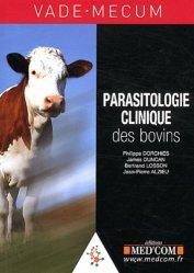 Souvent acheté avec Guide pratique de gestion de la clinique vétérinaire, le Vade-Mecum de Parasitologie Clinique des bovins