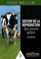 Dernières parutions dans Vade-mecum, Vade-Mecum de gestion de la reproduction  des bovins laitiers