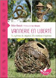 Dernières parutions sur Vannerie, Vannerie en liberté - Au rythme du végétal, 20 créations inspirées